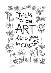Coloriage adulte la vie est un art