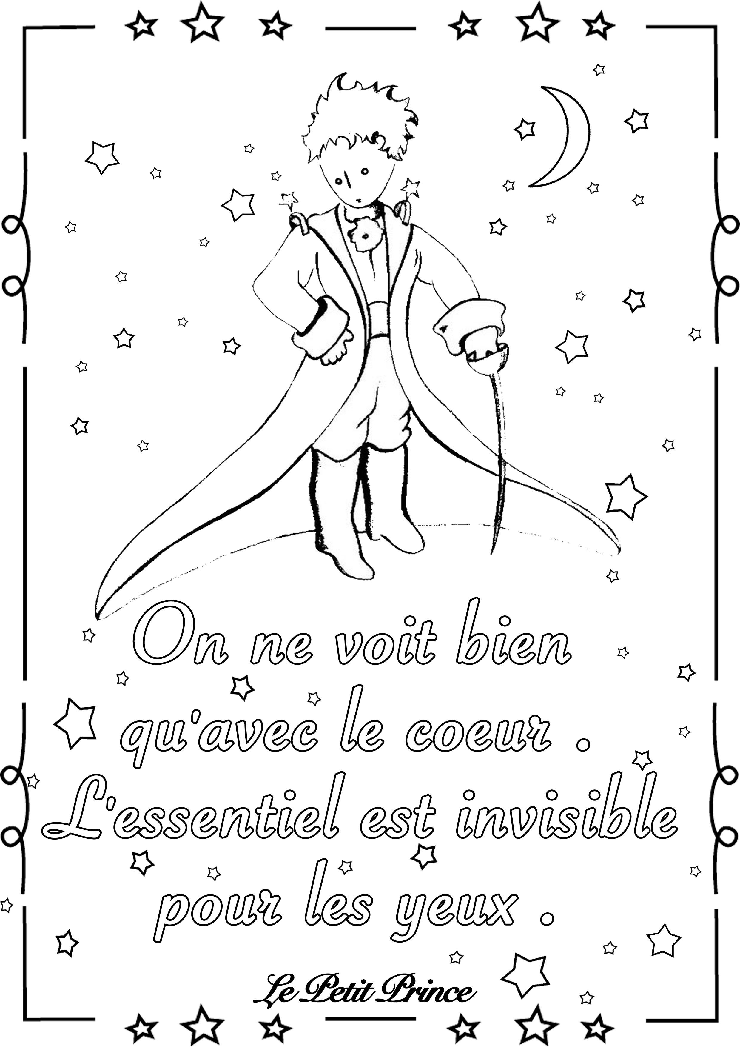 On ne voit bien qu'avec le coeur. L'essentiel est invisible pour les yeux - Le Petit Prince (Antoine de Saint-Exupéry)