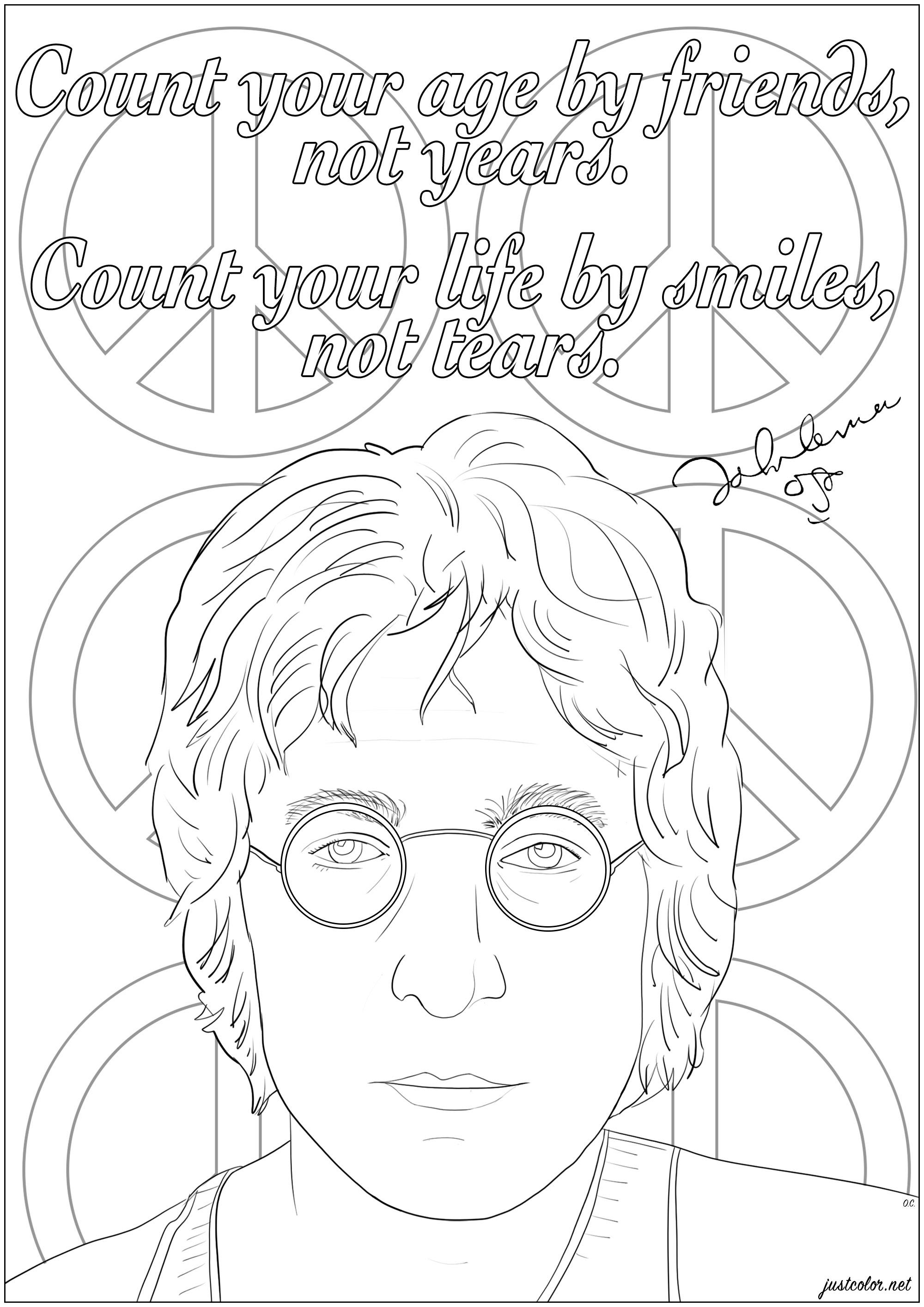 Coloriage d'un portrait de John Lennon avec sa citation en anglais : 'Count your age by friends, not years. Count your life by smiles, not tears.'
