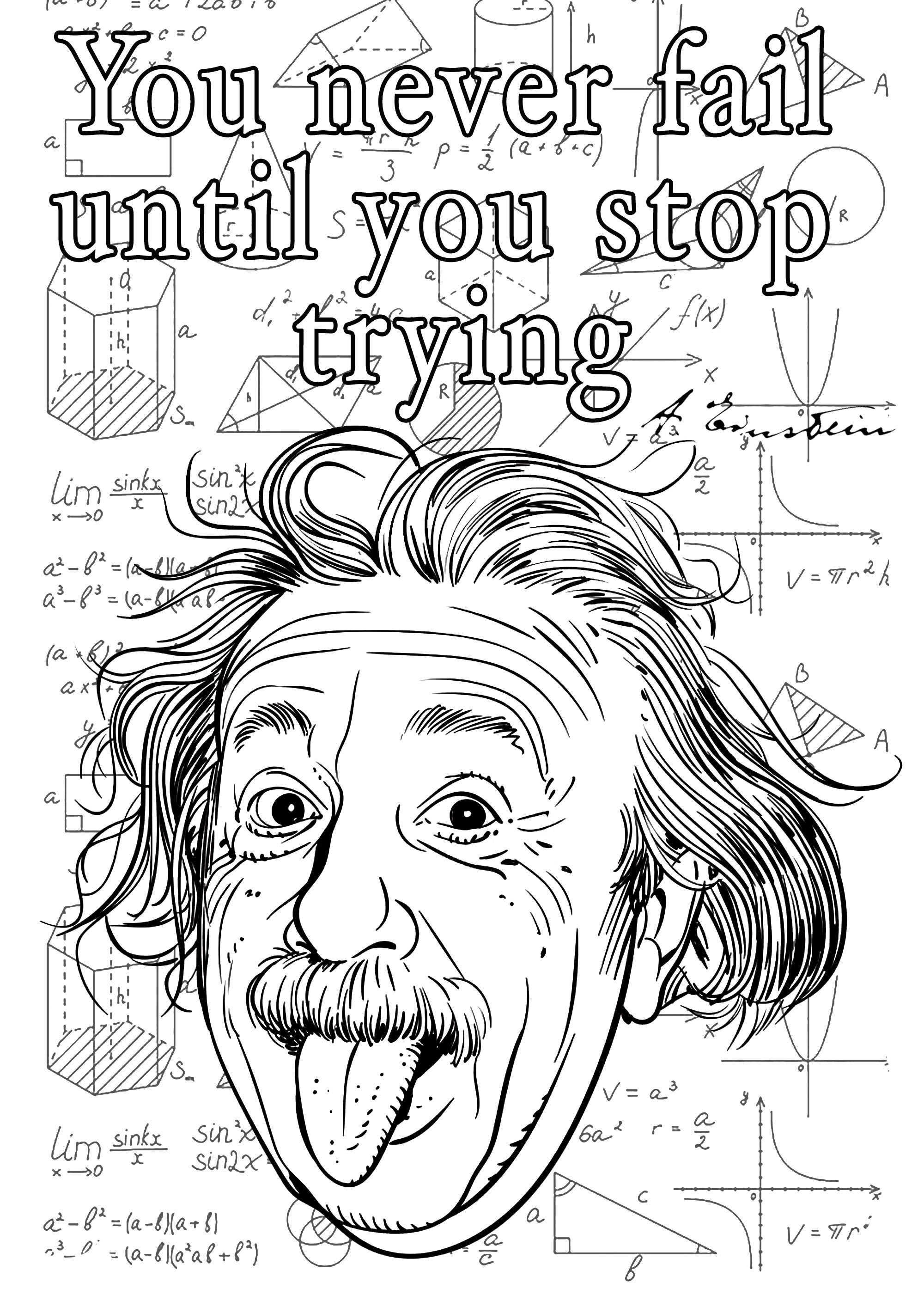 Coloriage d'un portrait d'Albert Einstein avec une de ses citations en anglais : 'You never fail until you stop trying'