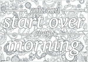 You can start over every morning