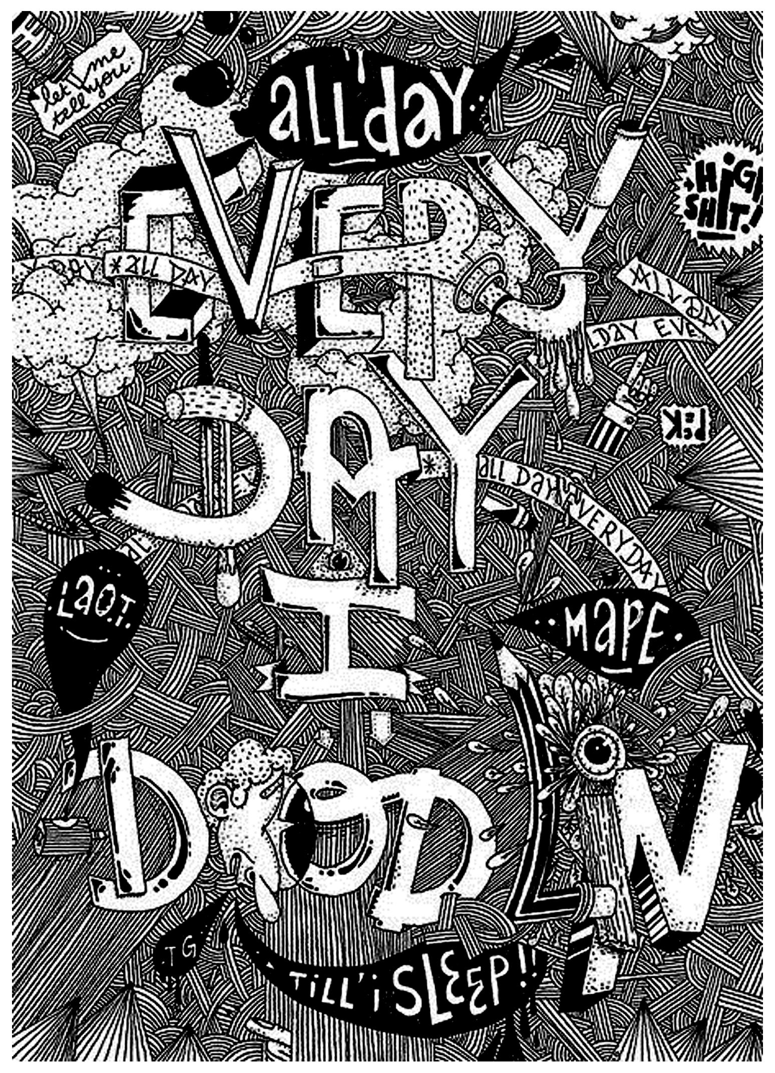 Un Doodle par un accroc au Doodling : Everyday I doodle till' i sleep ! (Tous les jours je gribouille jusqu'à m'endormir)