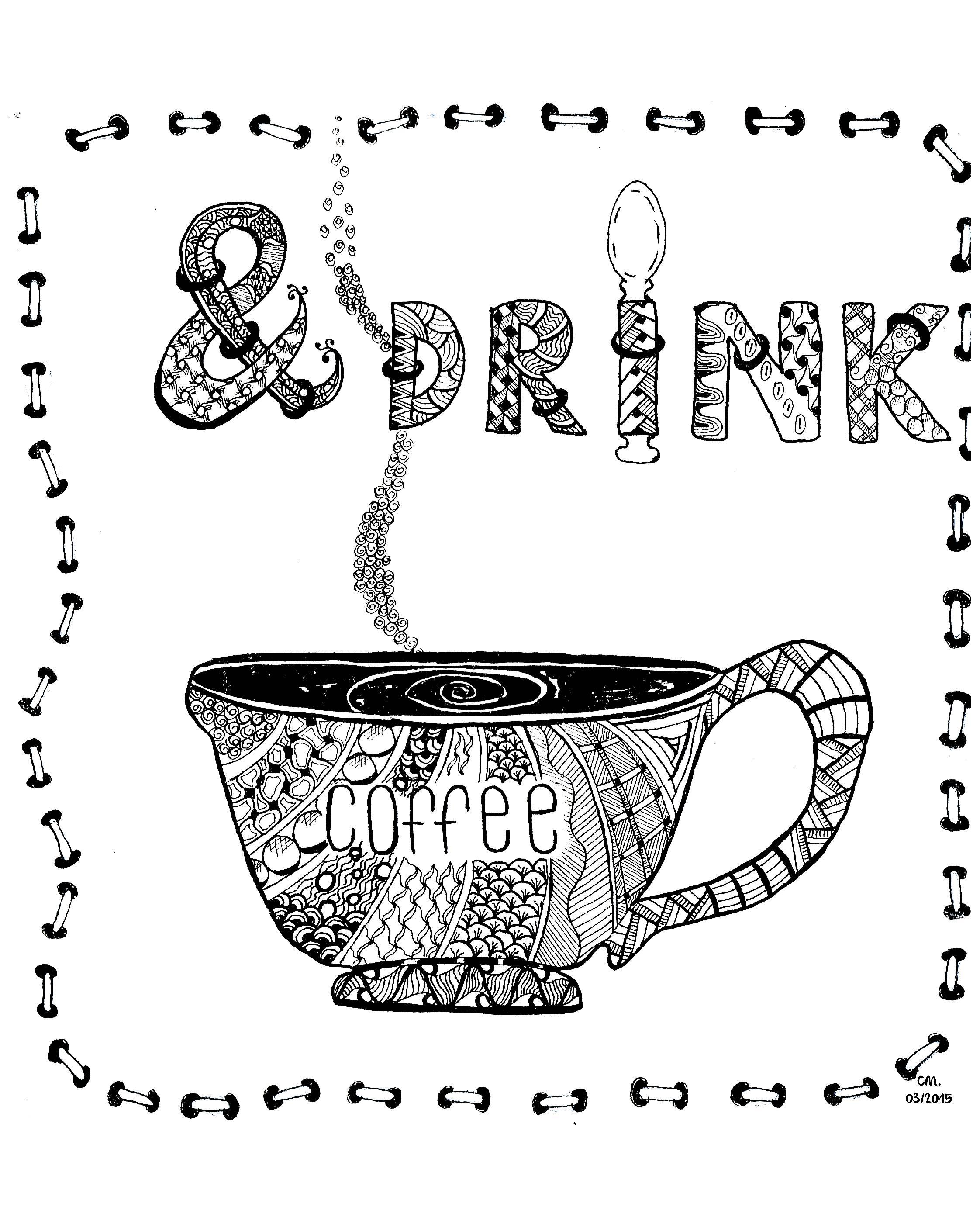 'Drink Coffee', coloriage original style Zentangle  Voir l'oeuvre originale