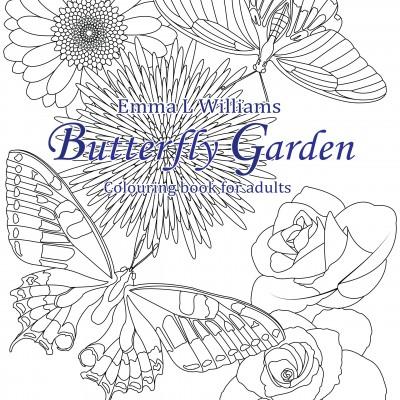 Butterfly Garden By Emma L Williams