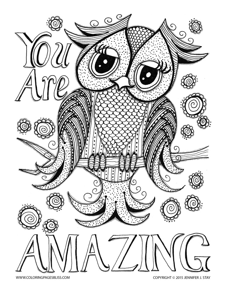Coloring page of cute owl, with the sentence 'You are amazing'. Like this art? Download more of Jennifer Stay's pages at coloringpagesbliss.com