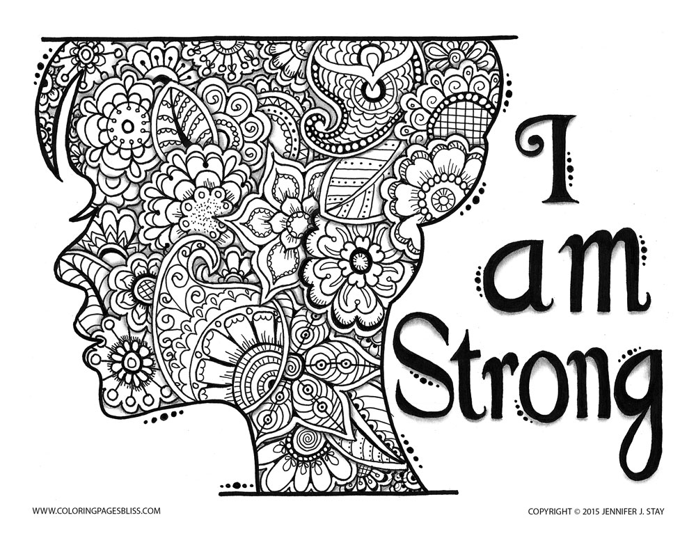 'I am strong'. Like this art? Download more of Jennifer Stay's pages at coloringpagesbliss.com