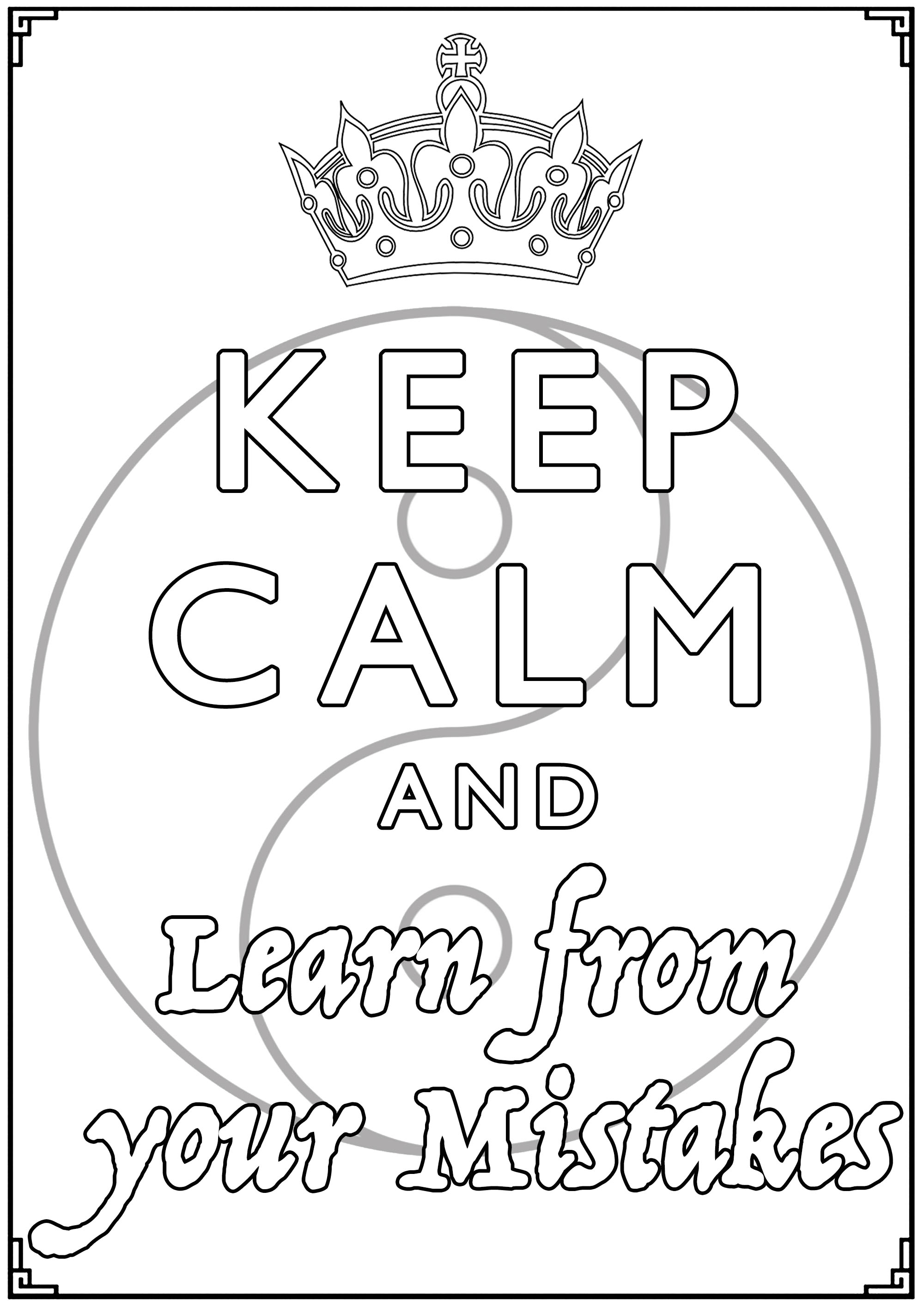 Keep Calm and Learn from your Mistakes : Yin & Yang symbol, and a very important message.