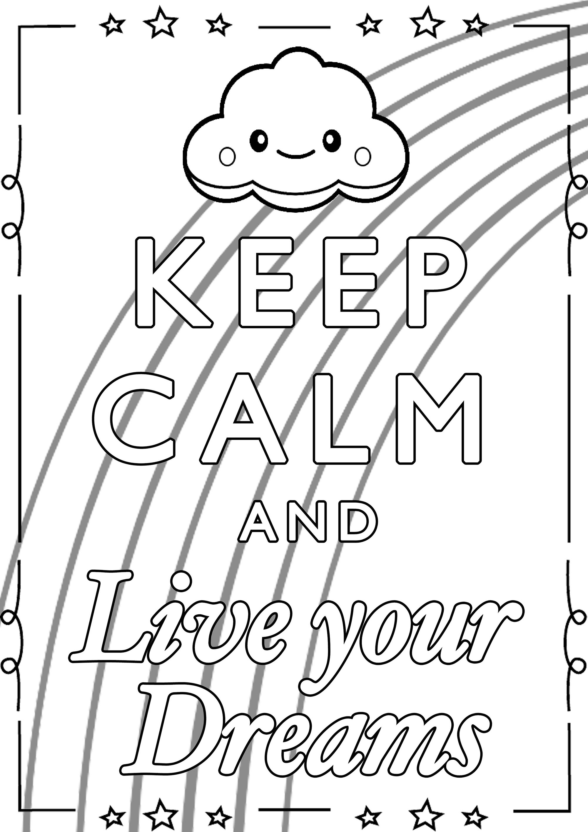 - Keep Calm And Live Your Dreams - Keep Calm & … Adult Coloring Pages