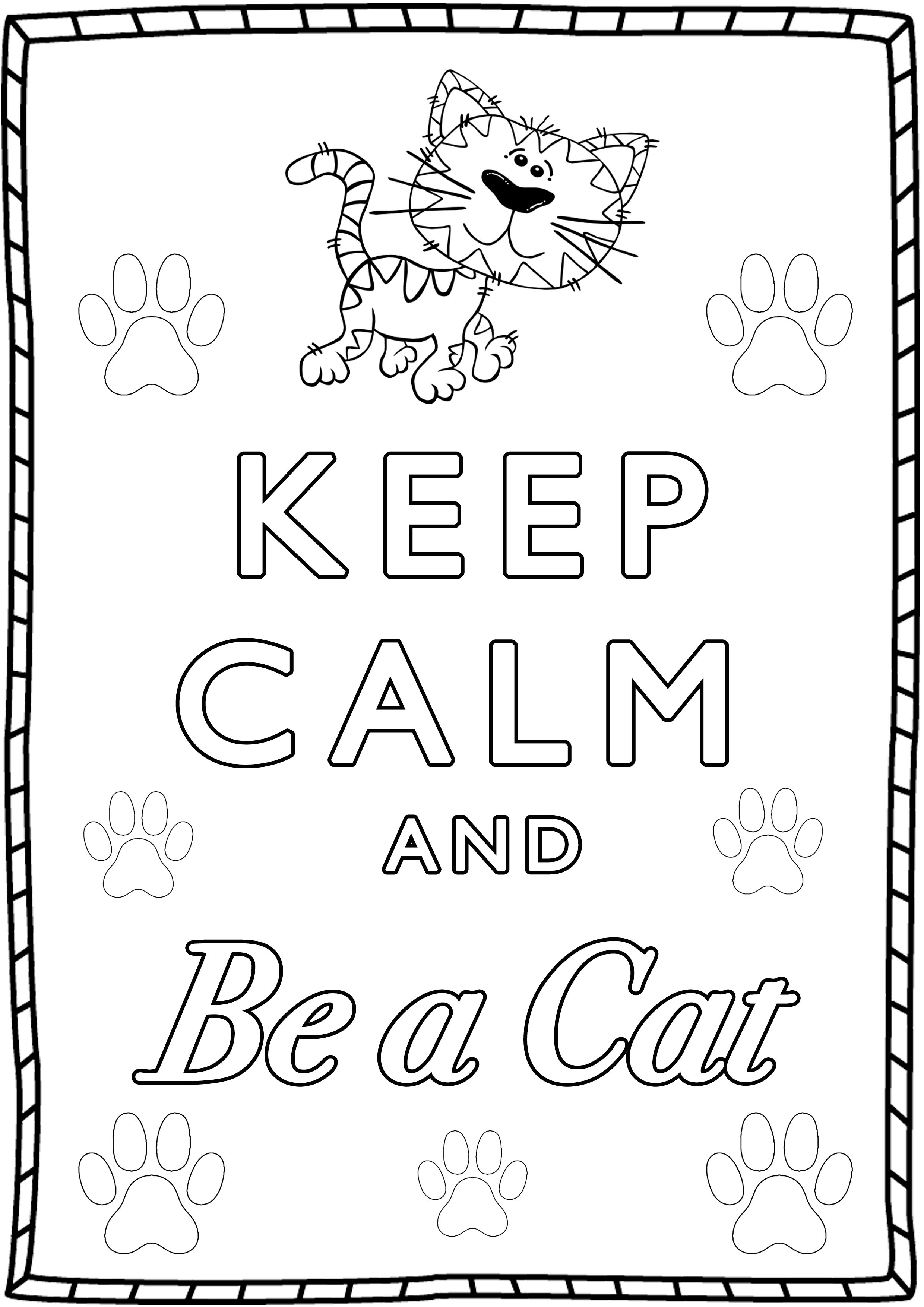 Keep Calm And Be A Cat Keep Calm Adult Coloring Pages