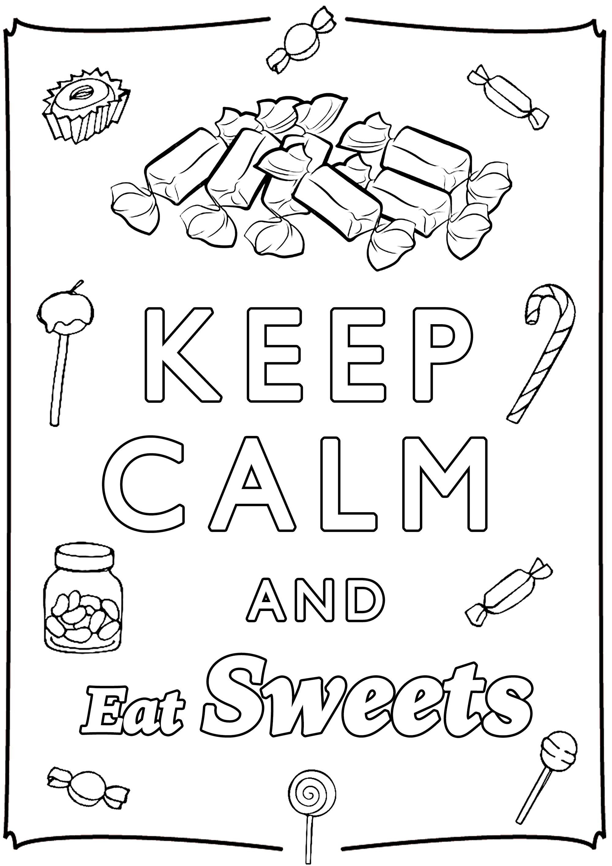 Keep Calm And Eat Sweets Keep Calm Adult Coloring Pages
