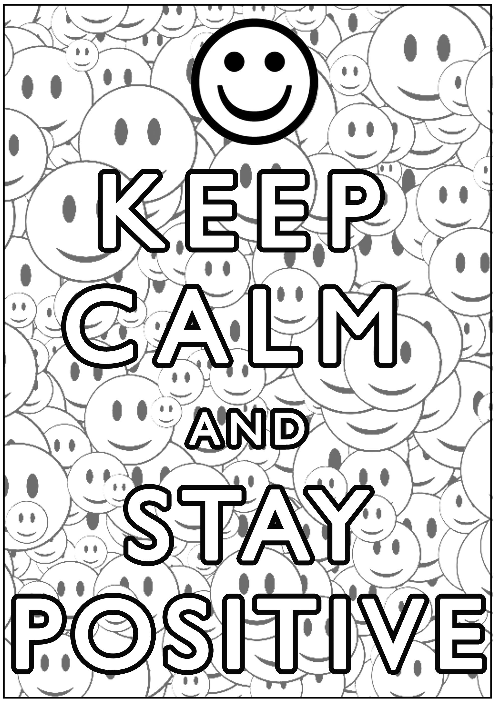 Keep Calm and stay Positive : Smiling smileys are the positiveness