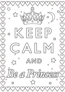 Coloring Keep Calm and be a princess