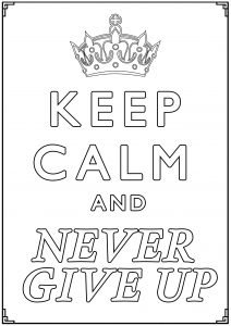 Coloring Keep Calm and never give up