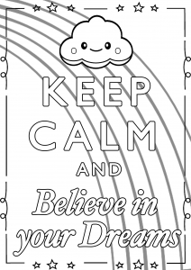 Coloring Keep Calm and Believe in your Dreams