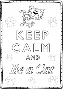 Coloring Keep Calm and be a cat