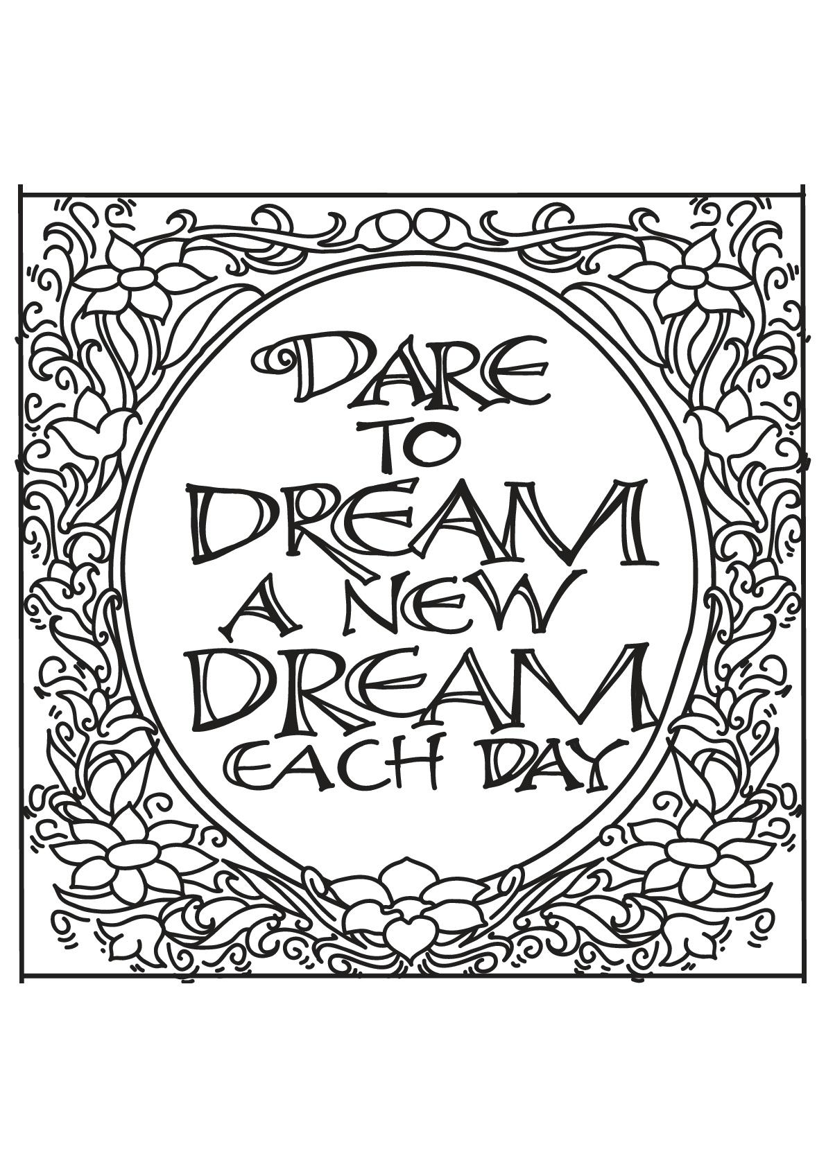 Dare to dream a new dream each day