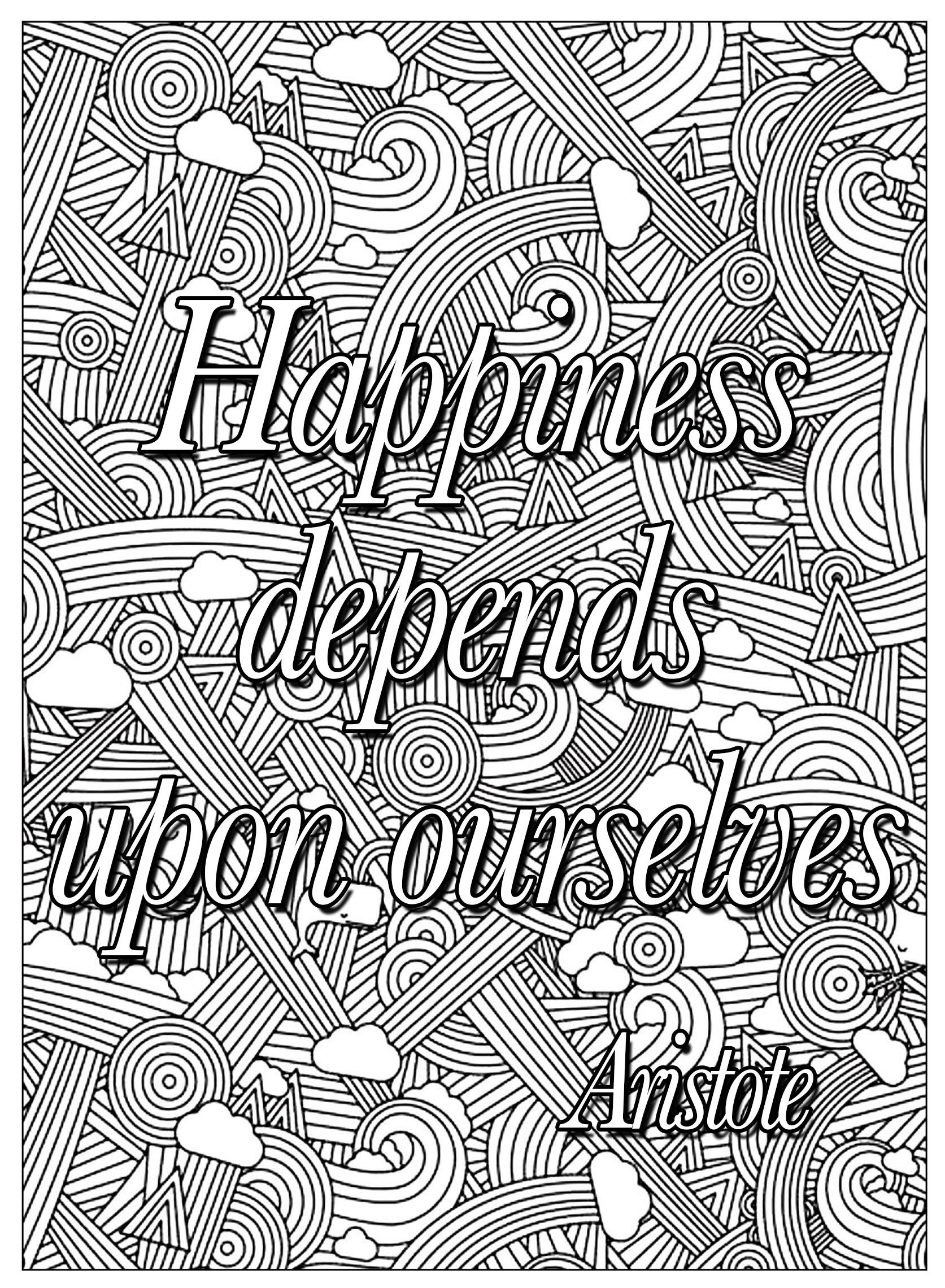 Happiness depends upon ourselves quotes adult coloring pages