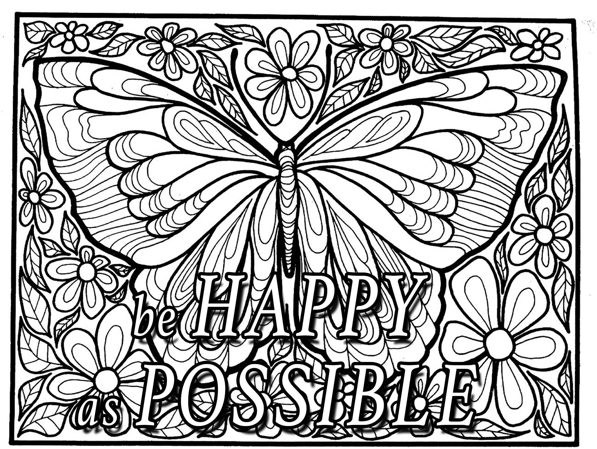 'Be Happy as Possible' : Quote to color with a butterfly, flowers and leaves