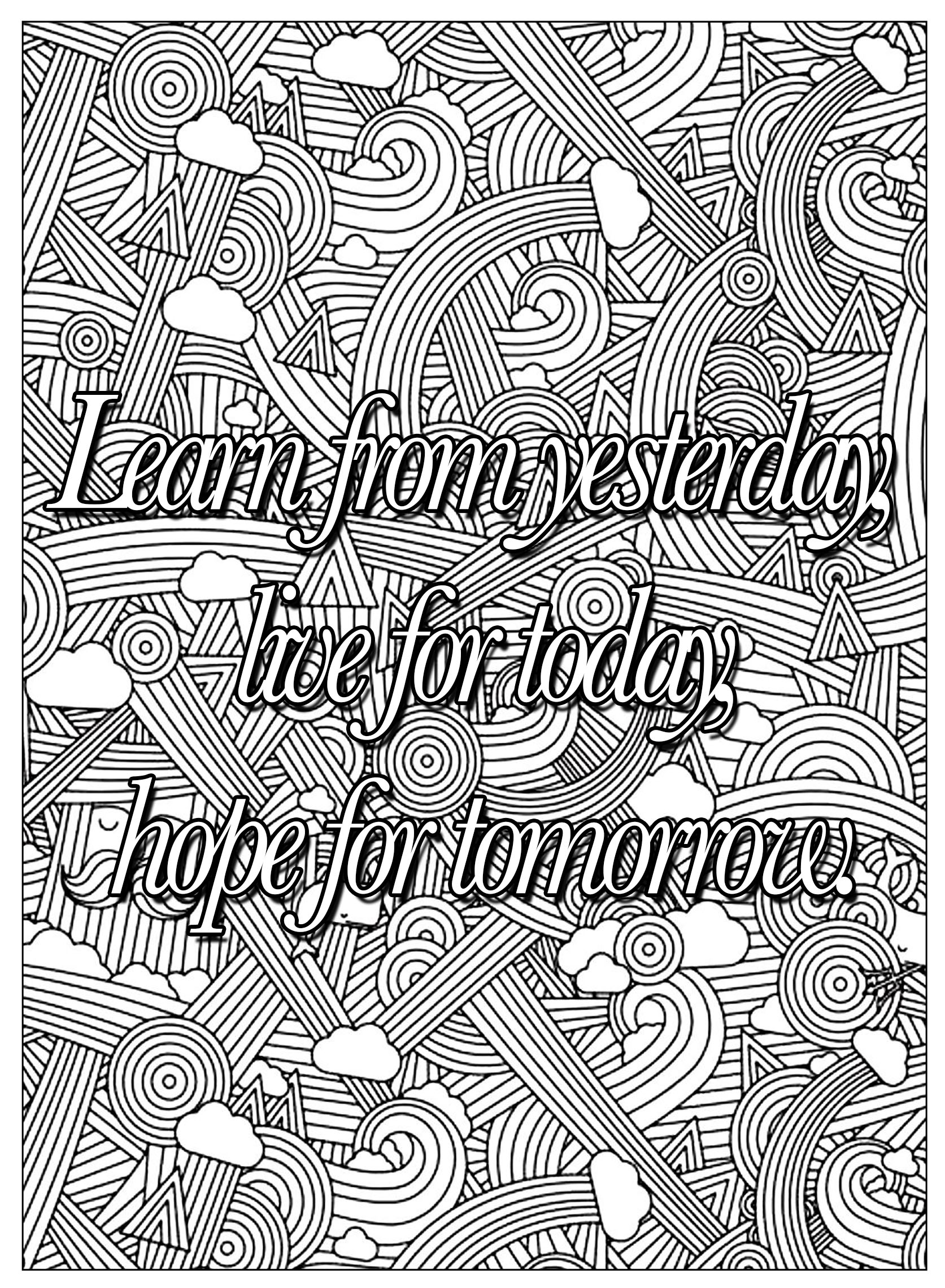 Coloring pages with quotes - Coloring Quote Learn From Yesterday Free To Print