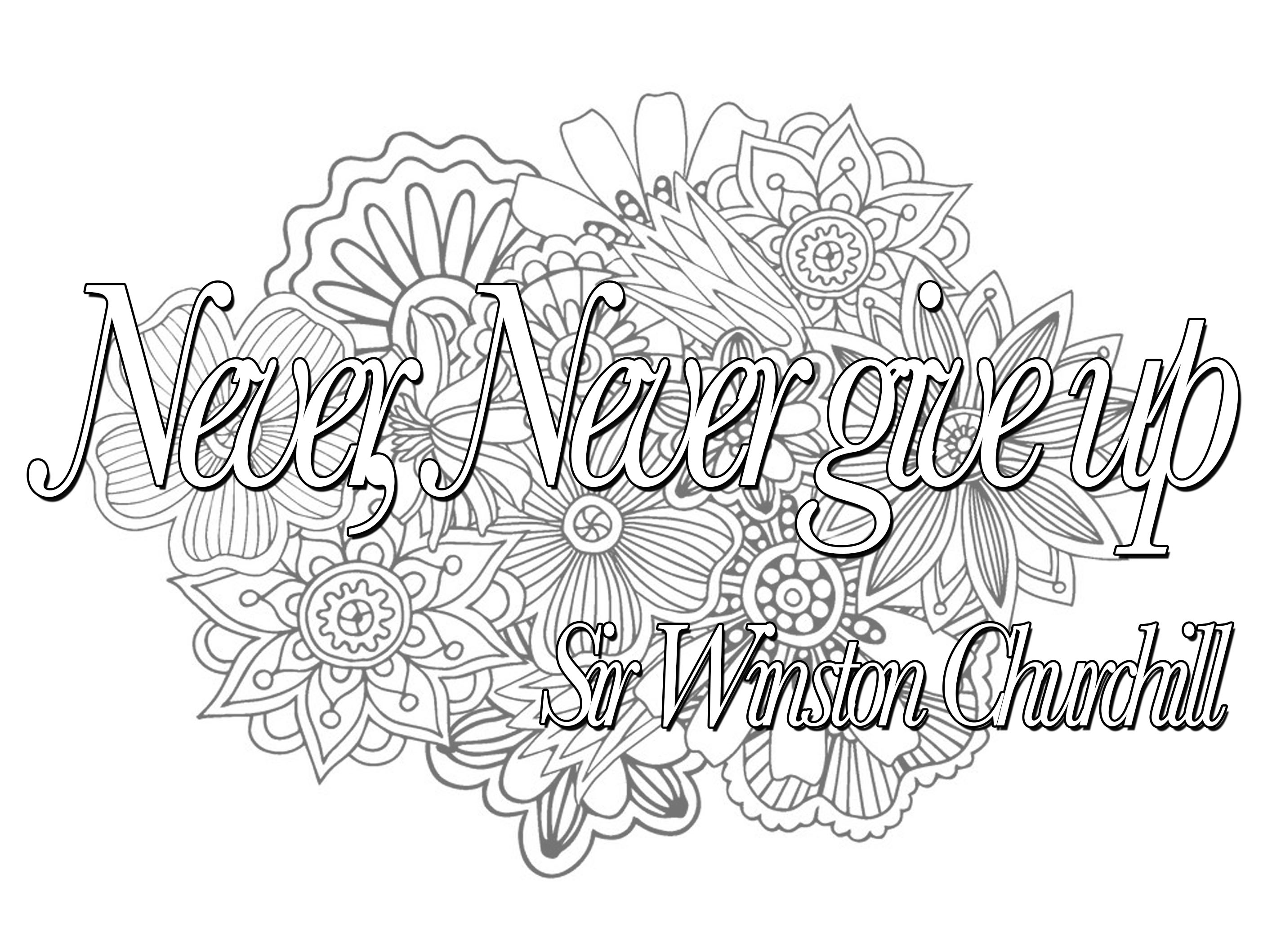 Quote never never give up - Quotes Adult Coloring Pages