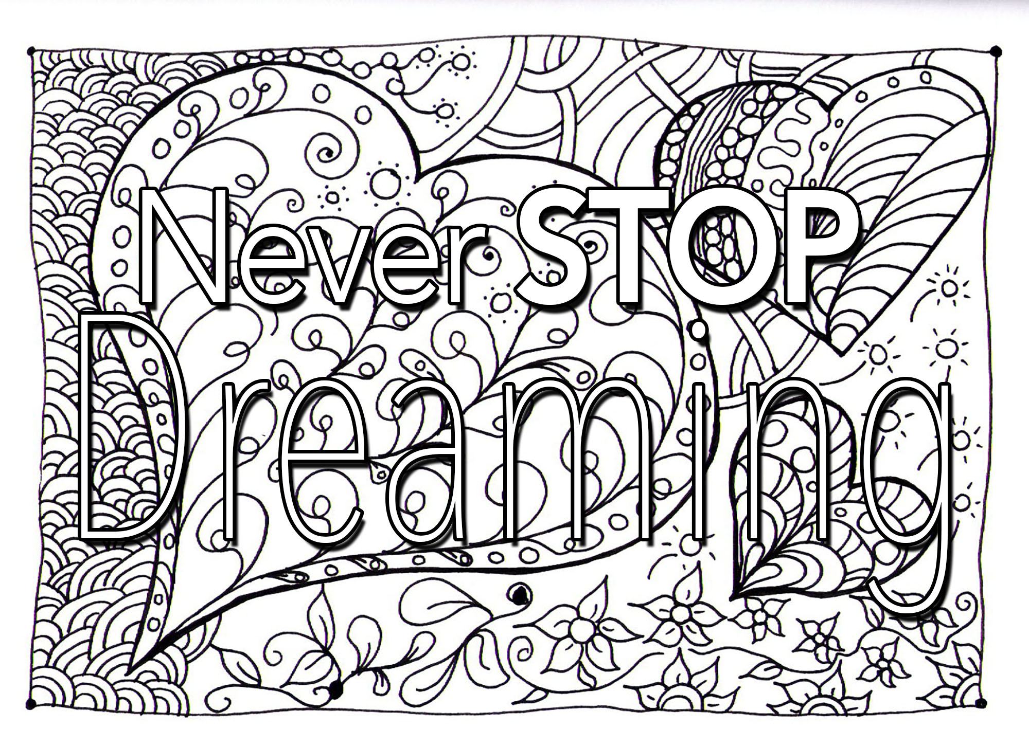 Quote never stop dreaming Quotes Adult Coloring Pages
