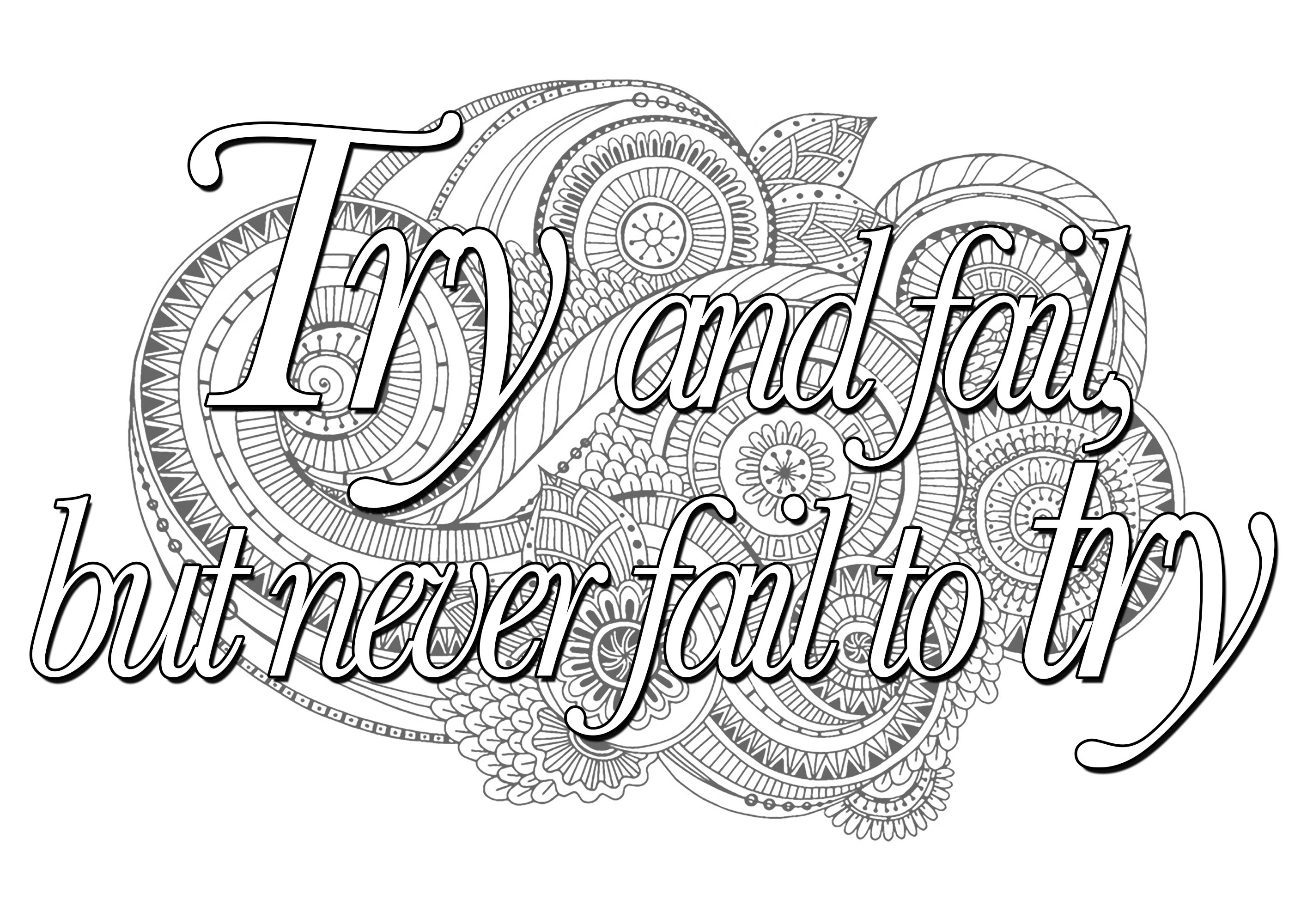 'Try and fail but never fail to try' : Quote to color, with beautiful Mandalas in background