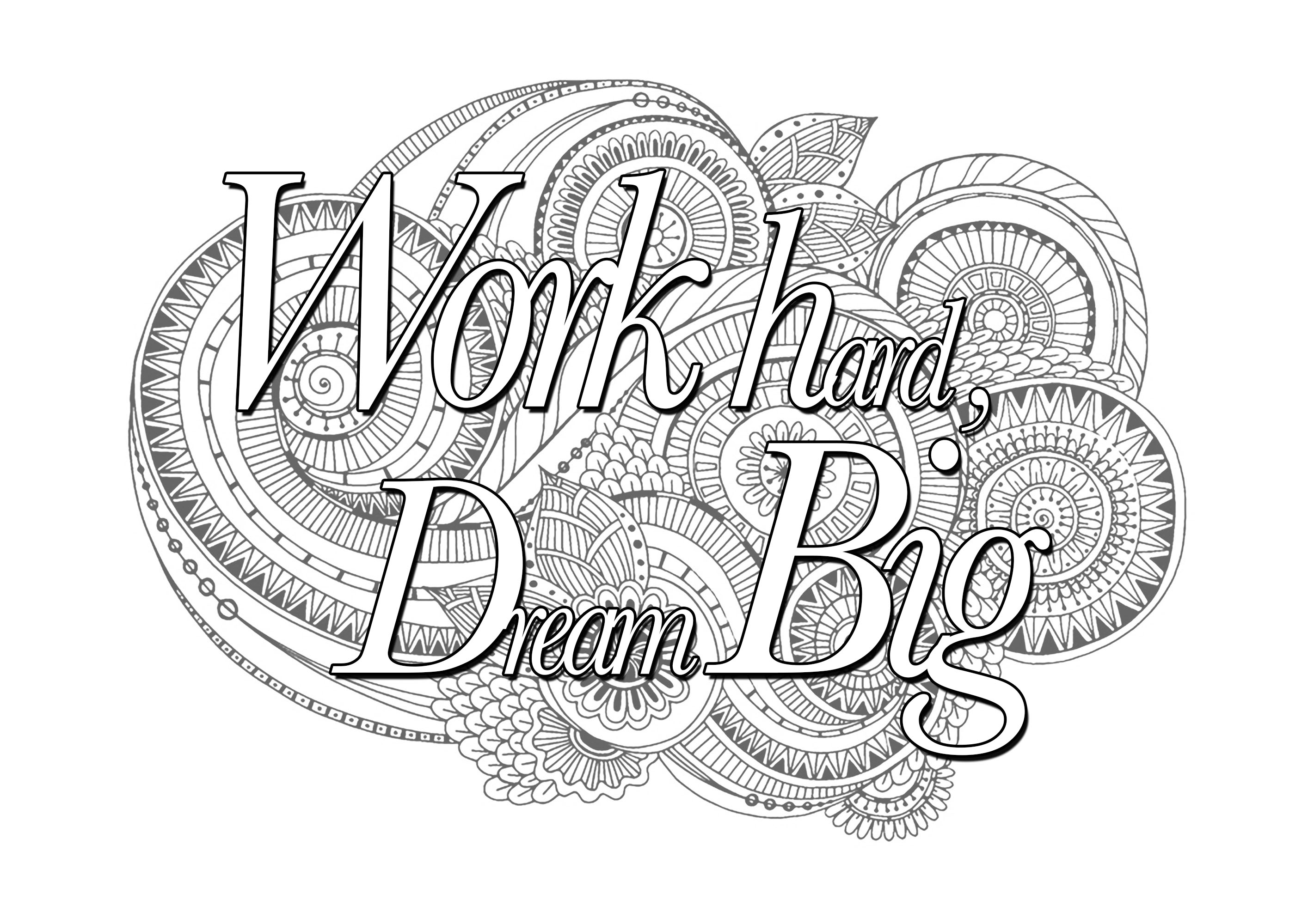 Quote work hard dream big quotes adult coloring pages for Hard coloring pages