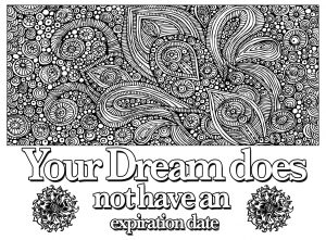 Coloring page quote your dream does not have an expiration date