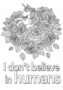 Coloring quote unicorn i don t believe in humans 2