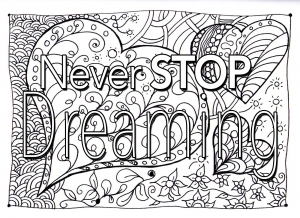 coloring quote never stop dreaming