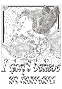 coloring quote unicorn i don t believe in humans