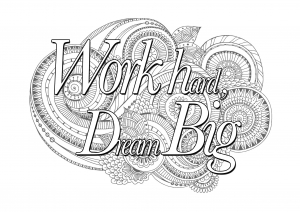 coloring-quote-work-hard-dream-big