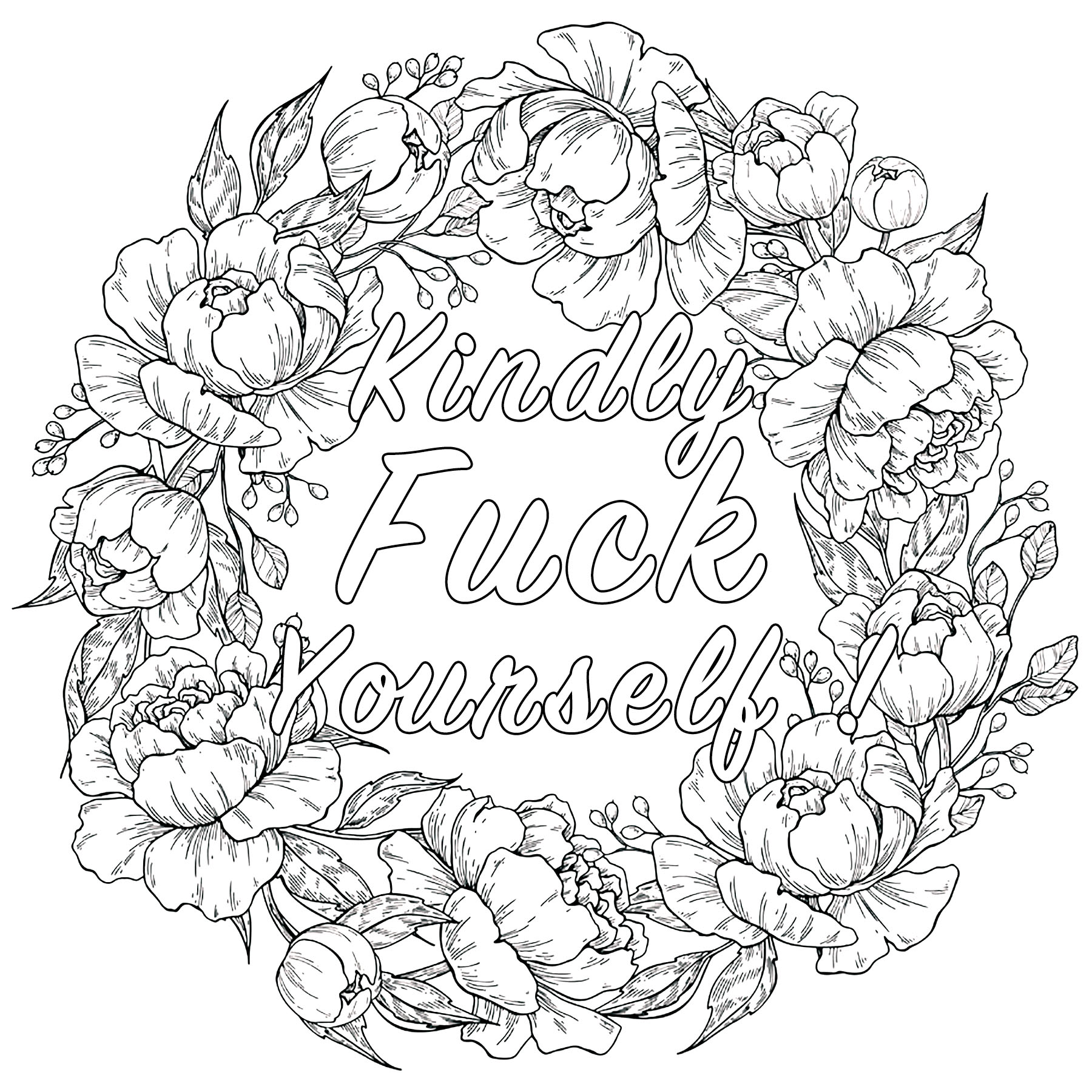 Kindly Fuck Yourself : Swear word coloring page with flowered crown