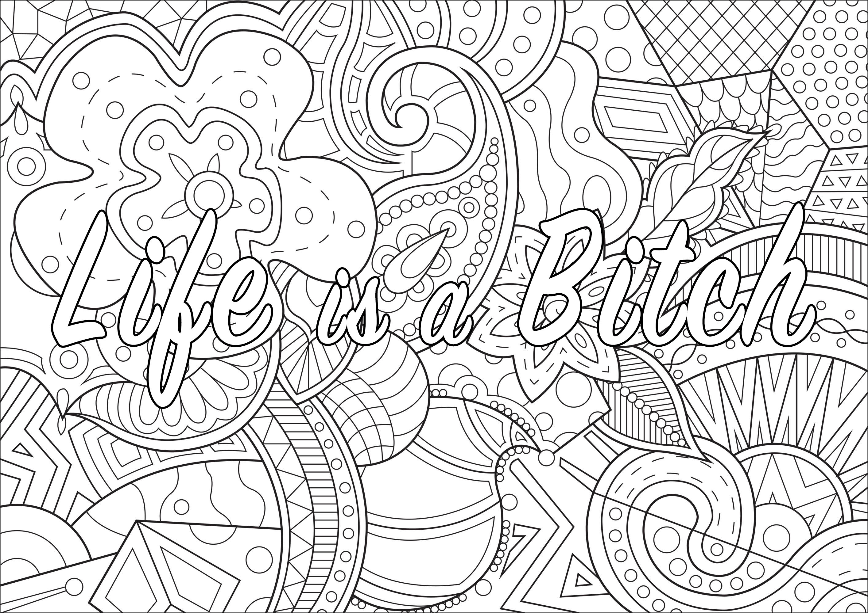 - Life Is A Bitch Swear Word Coloring Page - Swear Word Adult