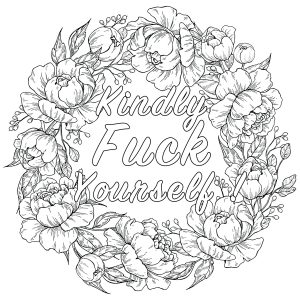 Kindly Fuck Yourself (Swear word coloring page)