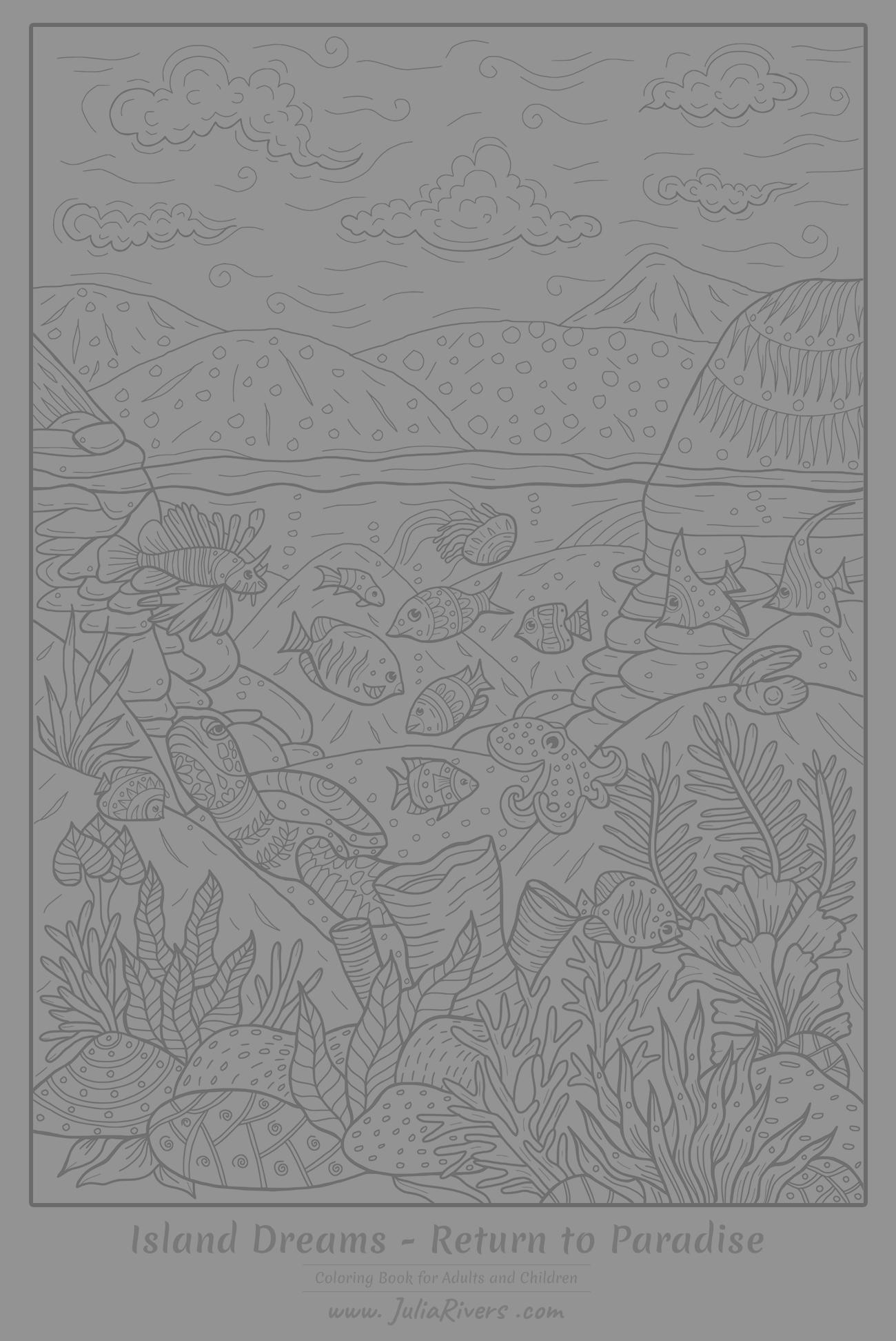 'Island Dreams : Return to Paradise' : Coloring page full of aquatic creatures and plant species ... and a beautiful landscape in background