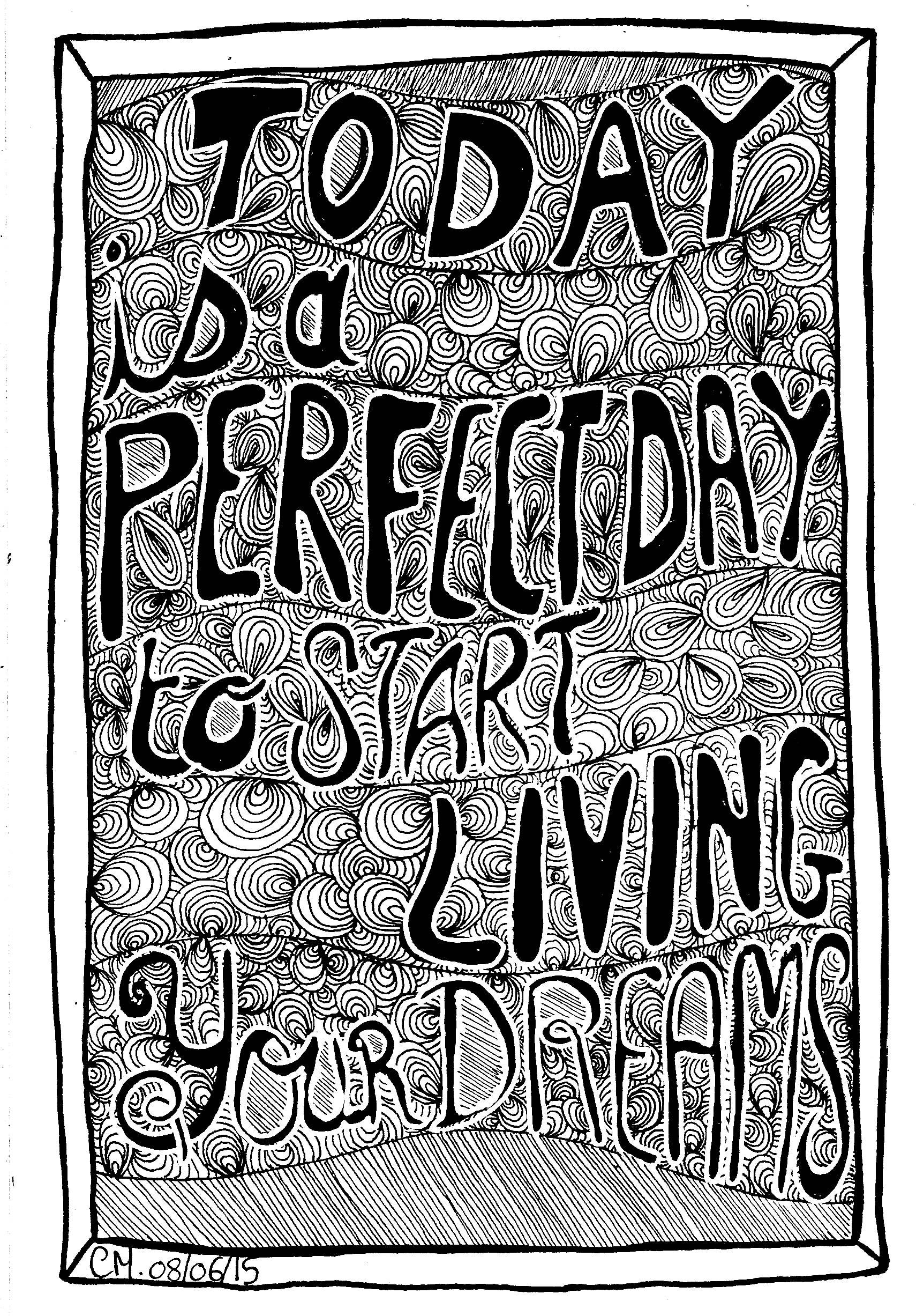 'Live your dreams', exclusive zentangle coloring page See the original work